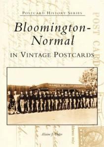 Bloomington-Normal in Vintage Postcards (IL) (Postcard History Series)