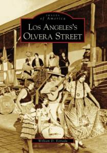 Los Angeles's Olvera Street (Images of America)