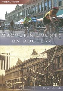Macoupin County on Route 66 (IL) (Then & Now)