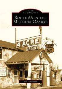 Route 66 in the Missouri Ozarks (Images of America)