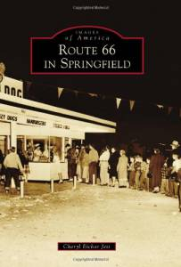 Route 66 in Springfield (Images of America)