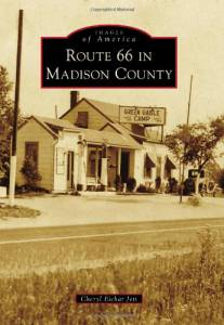 Route 66 in Madison County (Images of America)