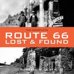 Route 66 Lost & Found: The Complete