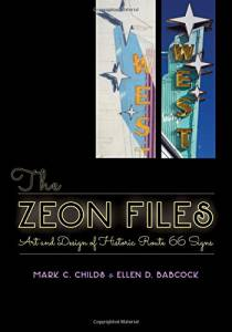 The Zeon Files: Art and Design of Historic Route 66 Signs