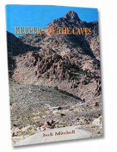 Keepers of the Caves: A True Account of Twenty Years of Modern Pioneering