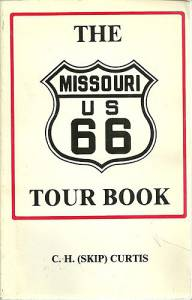 The Missouri U. S. 66 Tour Book