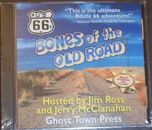 U.S. 66: Bones of the Old Road