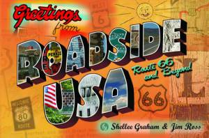 Roadside USA: Route 66 and Beyond