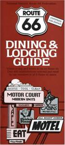 Route 66 Dining & Lodging Guide – 10th edition