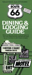 Route 66 Dining & Lodging Guide – 11th Edition