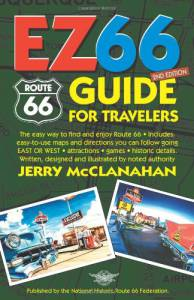 Route 66: EZ66 Guide for Travelers – 2nd edition