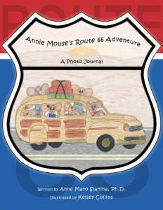Annie Mouse's Route 66 Adventure: A Photo Journal