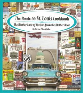 The Route 66 St. Louis Cookbook