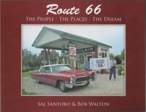 Route 66: The People-The Places-The Dream