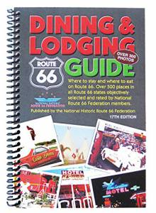 Route 66 Dining & Lodging Guide – 17th Edition