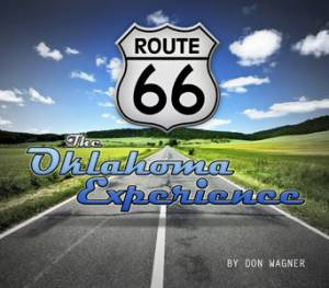 Oklahoma Route 66 Experience