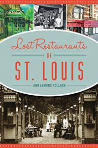 Lost Restaurants of St. Louis (American Palate)