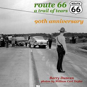 Route 66: a trail of tears