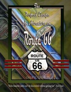 The Perfect Escape An Adventure on Route 66: Road Trip