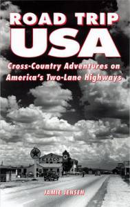Road Trip USA: Cross-Country Adventures on America's Two-Lane Highways (1996 Edition)