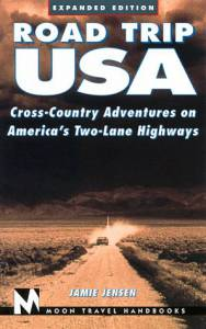 Road Trip USA: Cross-Country Adventures on America's Two-Lane Highways (1999 Edition)