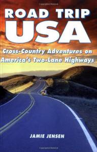Road Trip USA: Cross-Country Adventures on America's Two-Lane Highways (2002 Edition)