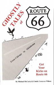 Ghostly Tales of Route 66 Chicago to Oklahoma