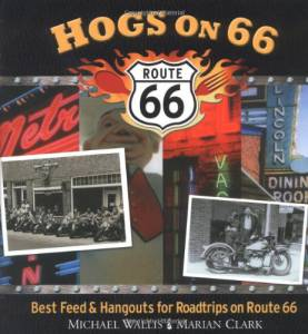 Hogs on 66: Best Feed and Hangouts for Roadtrips on Route 66