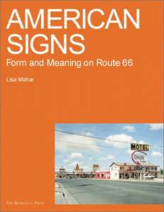 American Signs: Form and Meaning on Rte. 66
