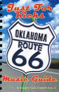 Just for Kicks: Oklahoma Route 66 Music Guide