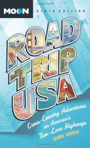 Road Trip USA: Cross-Country Adventures on America's Two-Lane Highways (2012 Edition)