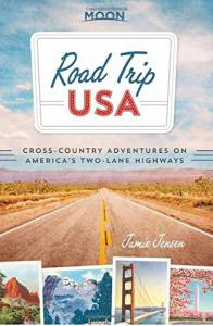Road Trip USA: Cross-Country Adventures on America's Two-Lane Highways (2015 Edition)