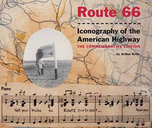 Route 66: Iconography of the American Highway
