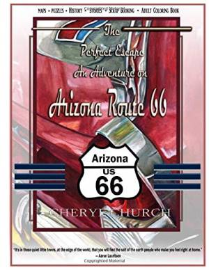 The Perfect Escape on Arizona Route 66: Adult coloring book (The Perfect Escape on Route 66) (Volume 2)
