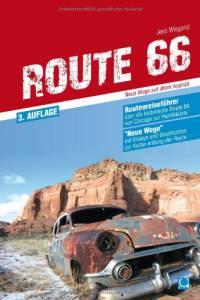 Route 66 – Neue Wege auf altem Asphalt