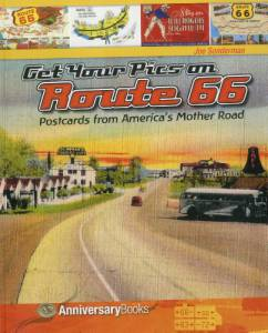 Get Your Pics on Route 66: Postcards from America's Mother Road