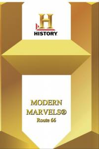 History Channel – Modern Marvels Route 66