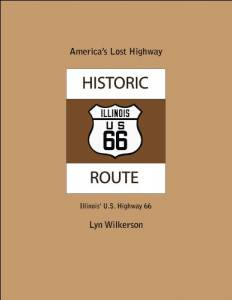 America's Lost Highway-Illinois' U.S. Highway 66 (America's Lost Highways)