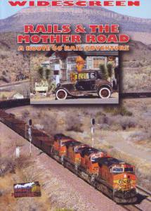 Rails & the Mother Road – A Route 66 Railroad Adventure (Highball Productions)