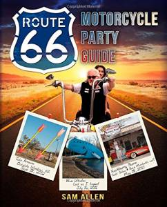 Motorcycle Party Guide to Route 66