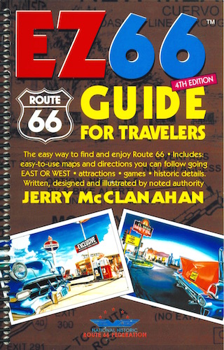 Route 66: EZ66 Guide for Travelers – 4th edition