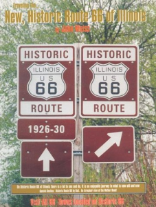 Traveling The…New, Historic Route 66 of Illinois