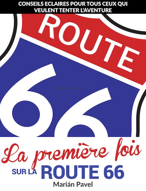 La première fois sur la Route 66