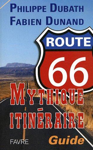 Route 66: itinéraire mythique