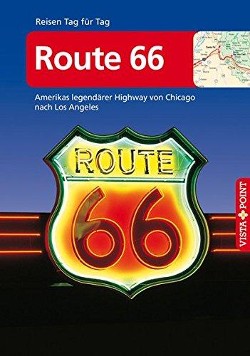 Route 66 Amerikas legendärer Highway von Chicago nach Los Angeles