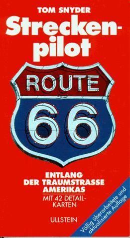 Streckenpilot Route 66, entlang der Traumstraße Amerikas