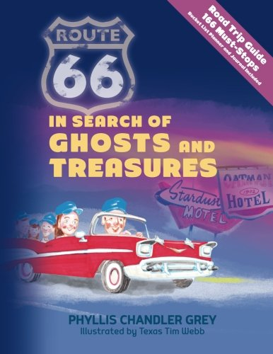 Route 66 In Search of Ghosts and Treasures